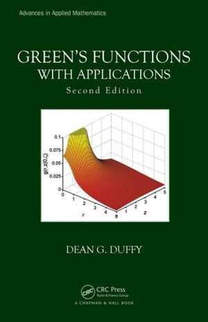Green's Functions with Applications,  Second Edition