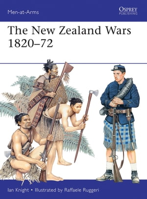 The New Zealand Wars 1820?72
