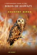 online magazine -  A Photographic Guide to the Birds of Hawaii: Country Birds