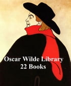Oscar Wilde Library: 22 Books Cover Image
