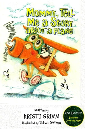 Mommy,  Tell Me a Story About a Plane,  2nd Edition
