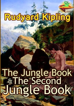 The Jungle Book : The Second Jungle Book (Classic Children's literature) (With Over 80 Original Illustrations and Audiobook Link)