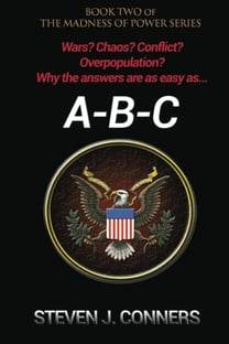 A-B-C Book Two: The Madness of Power
