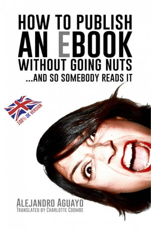 How to publish an eBook without going nuts... and so somebody reads it
