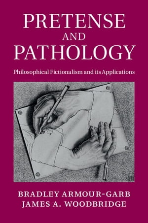 Pretense and Pathology Philosophical Fictionalism and its Applications