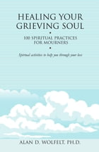 Healing Your Grieving Soul Cover Image
