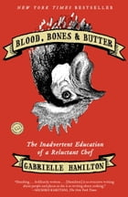 Blood, Bones & Butter Cover Image