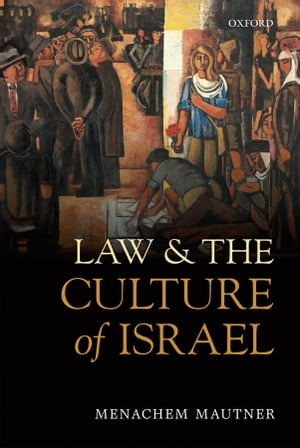 Law and the Culture of Israel