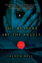 The Reapers Are the Angels Cover Image