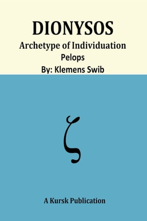 Dionysos Archetype of Individuation Pelops