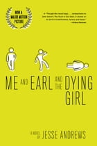 Me and Earl and the Dying Girl Cover Image