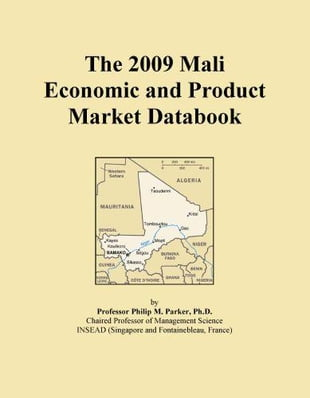 The 2009 Mali Economic and Product Market Databook