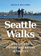 Seattle Walks Cover Image