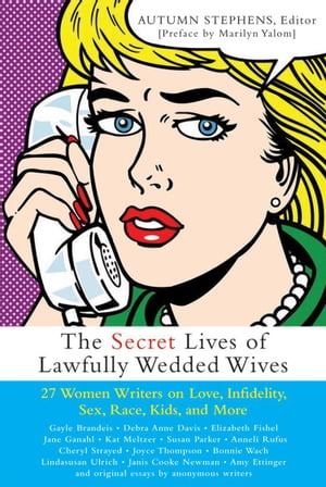 Secret Lives of Lawfully Wedded Wives