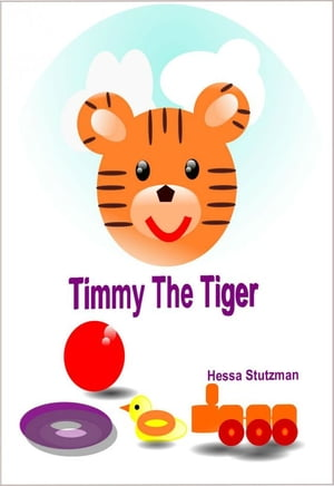 Timmy The Tiger