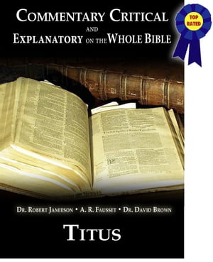 Commentary Critical and Explanatory - Book of Titus