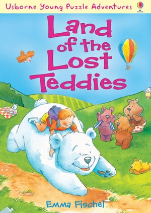 Land of the Lost Teddies: Usborne Young Puzzle Adventures