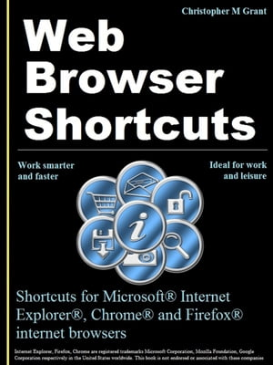 Web Browser Shortcuts Shortcuts for IE,  Chrome,  Firefox on your Kobo