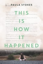 This Is How It Happened Cover Image