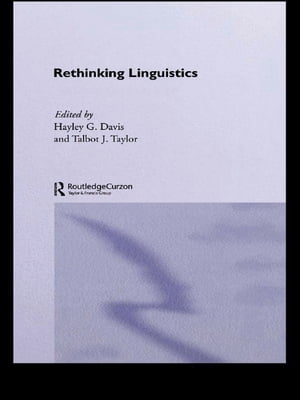 Rethinking Linguistics