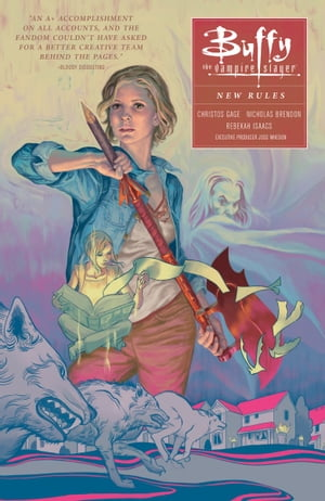 Buffy: Season Ten Volume 1 : New Rules