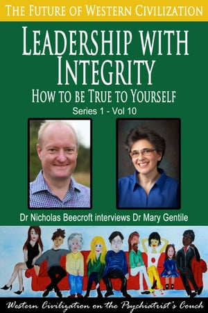 Leadership with Integrity How to be True to Yourself