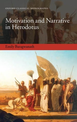 Motivation and Narrative in Herodotus