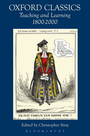 Oxford Classics Teaching and Learning 1800-2000