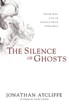 The Silence of Ghosts Cover Image