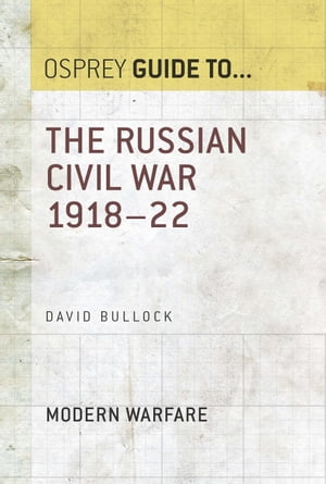 The Russian Civil War 1918?22
