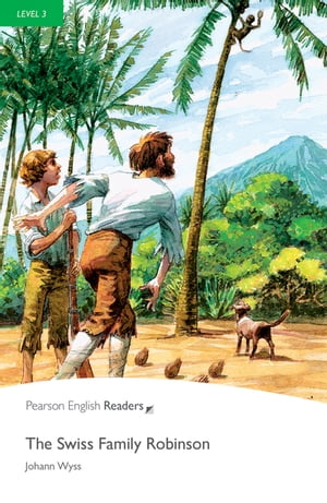 Level 3: The Swiss Family Robinson