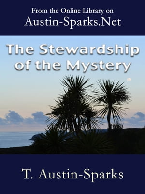 The Stewardship of the Mystery