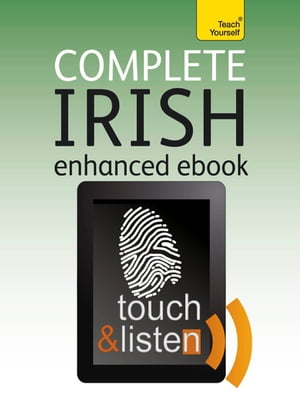 Complete Irish: Teach Yourself Audio eBook