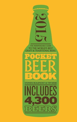 Pocket Beer Book, 2nd edition The indispensable guide to the world's best craft & traditional beers - includes 4,300 beers