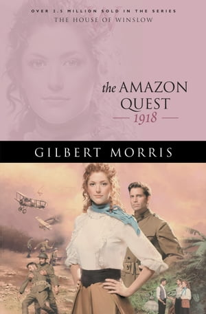 Amazon Quest, The (House of Winslow Book #25)