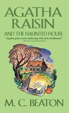Agatha Raisin and the Haunted House Cover Image