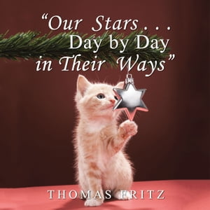 ?Our Stars ? Day by Day in Their Ways?