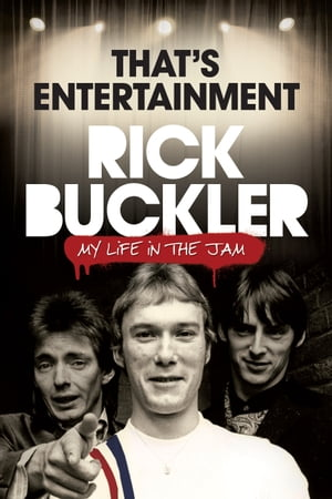 That s Entertainment: My Life in The Jam