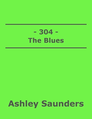 304 The Blues