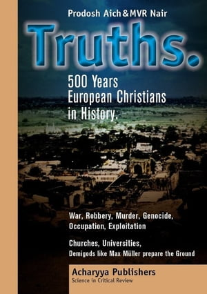 Truths. 500 Years European Christians in History