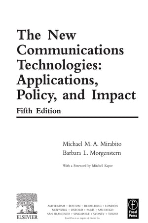The New Communications Technologies Applications,  Policy,  and Impact