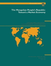 The Mongolian People's Republic: Toward a Market Economy