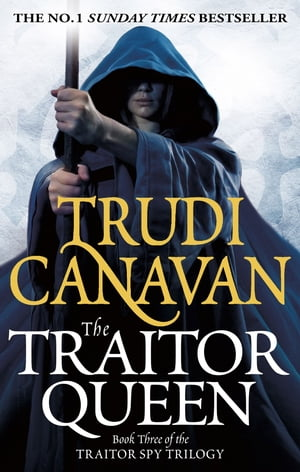 The Traitor Queen Book 3 of the Traitor Spy