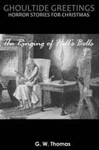 Ghoultide Greetings: The Ringing of Hell's Bells Cover Image