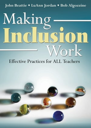 Making Inclusion Work Effective Practices for All Teachers