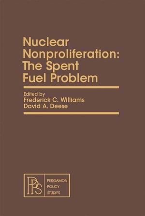 Nuclear Nonproliferation The Spent Fuel Problem