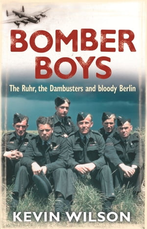 Bomber Boys The RAF Offensive of 1943