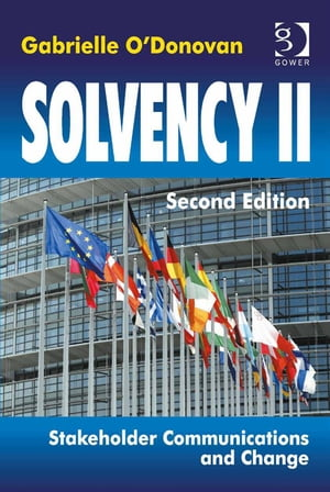 Solvency II Stakeholder Communications and Change