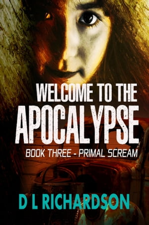 Welcome to the Apocalypse - Primal Scream (Book 3)