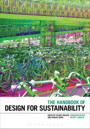 The Handbook of Design for Sustainability